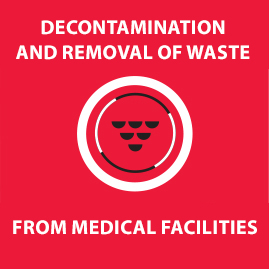 Decontamination and removal of waste from medical facilities