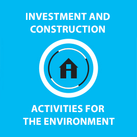 Investment and construction activities for the environment